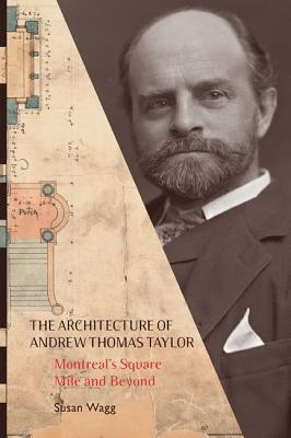 Architecture of Andrew Thomas Taylor