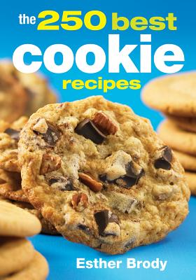 The 250 Best Cookie Recipes