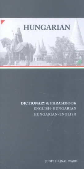 Hungarian-English/English-Hungarian Dictionary and Phrasebook