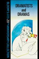Bloom's 20th Anniversary Collection: Dramatists And Drama