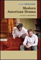 Bloom's Period Studies: Modern American Drama