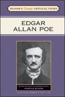 Bloom's Classic Critical Views: Edgar Allan Poe