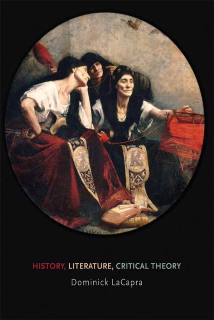 History, Literature, Critical Theory