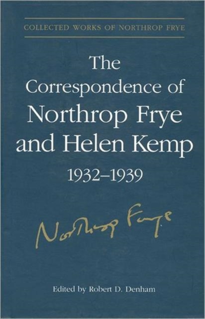 The Correspondence of Northrop Frye and Helen Kemp, 1932-1939