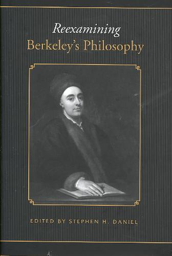 Toronto Studies in Philosophy: Reexamining Berkeleys Philosophy