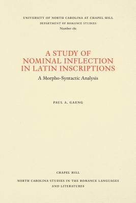 A Study of Nominal Inflection in Latin Inscriptions