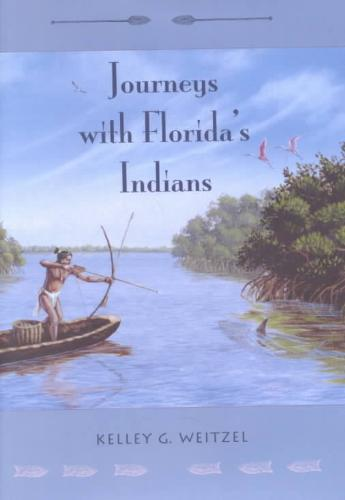 Journeys With Florida's Indians