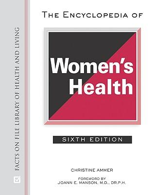 The Encyclopedia of Women's Health