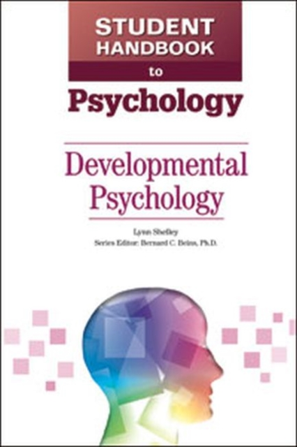 Student Handbook to Psychology: Developmental Psychology