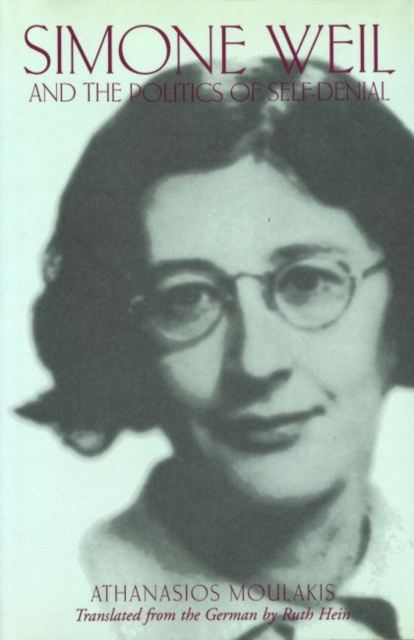 Simone Weil and the Politics of Self-Denial