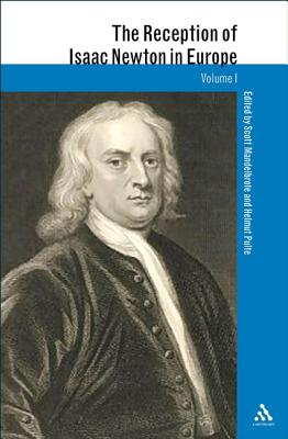 The Reception of Isaac Newton in Europe