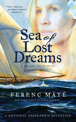 Sea of Lost Dreams - A Dugger/Nello Novel