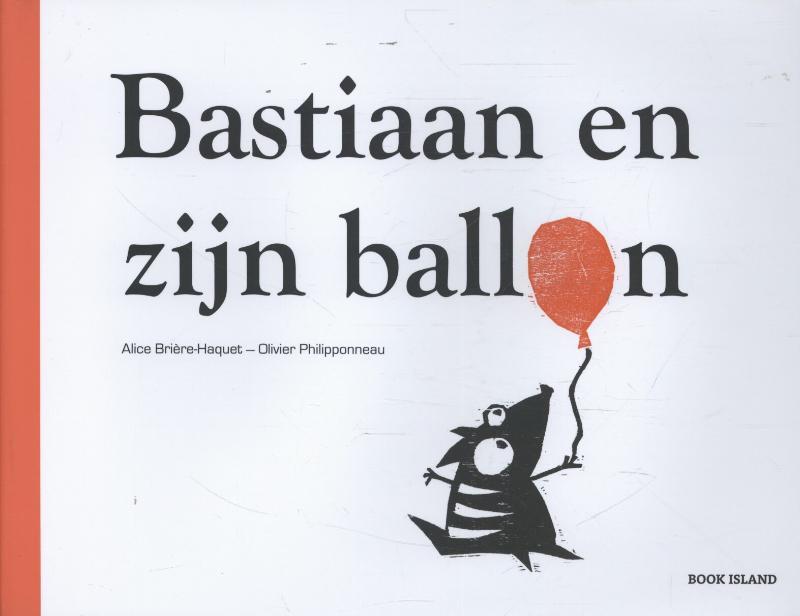 Bastiaan en zijn ballon