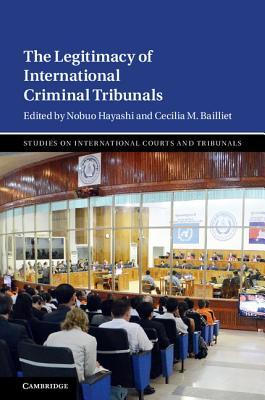 The Legitimacy of International Criminal Tribunals