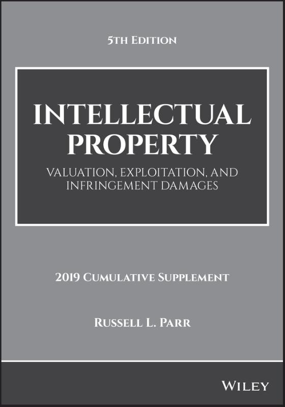 Intellectual Property, Valuation, Exploitation, and Infringement Damages