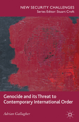 Genocide and Its Threat to Contemporary International Order