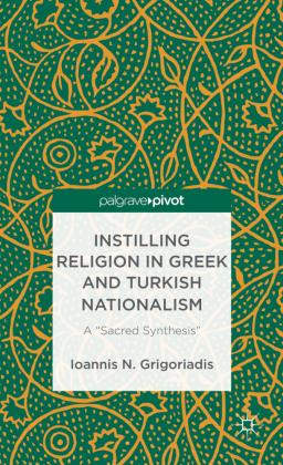 Instilling Religion in Greek and Turkish Nationalism