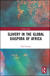 Slavery in the Global Diaspora of Africa