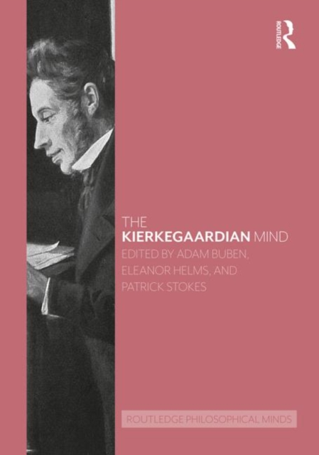 Routledge Philosophical Minds: The Kierkegaardian Mind