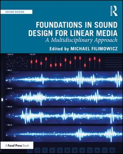 Foundations in Sound Design for Linear Media