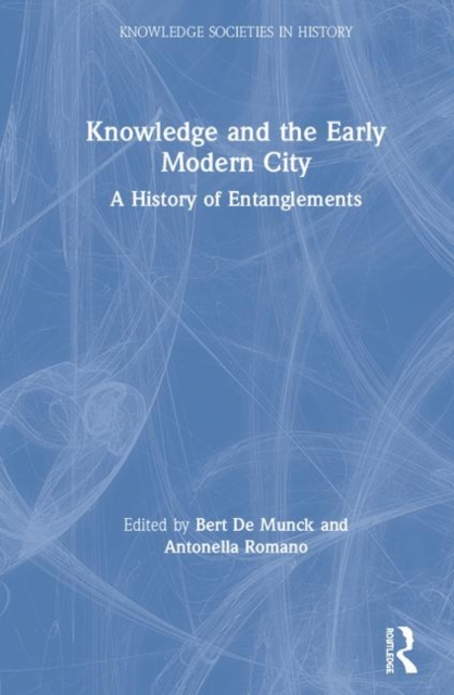 Knowledge and the Early Modern City