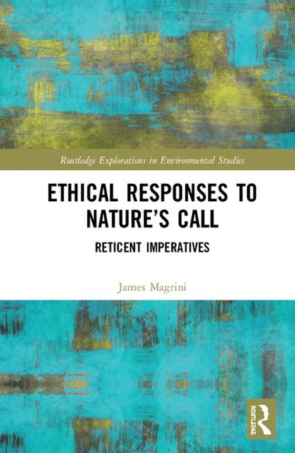 Ethical Responses to Nature's Call