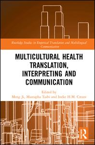 Routledge Studies in Empirical Translation and Multilingual Communication: Multicultural Health Translation, Interpreting and Communication