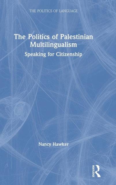 The Politics of Palestinian Multilingualism