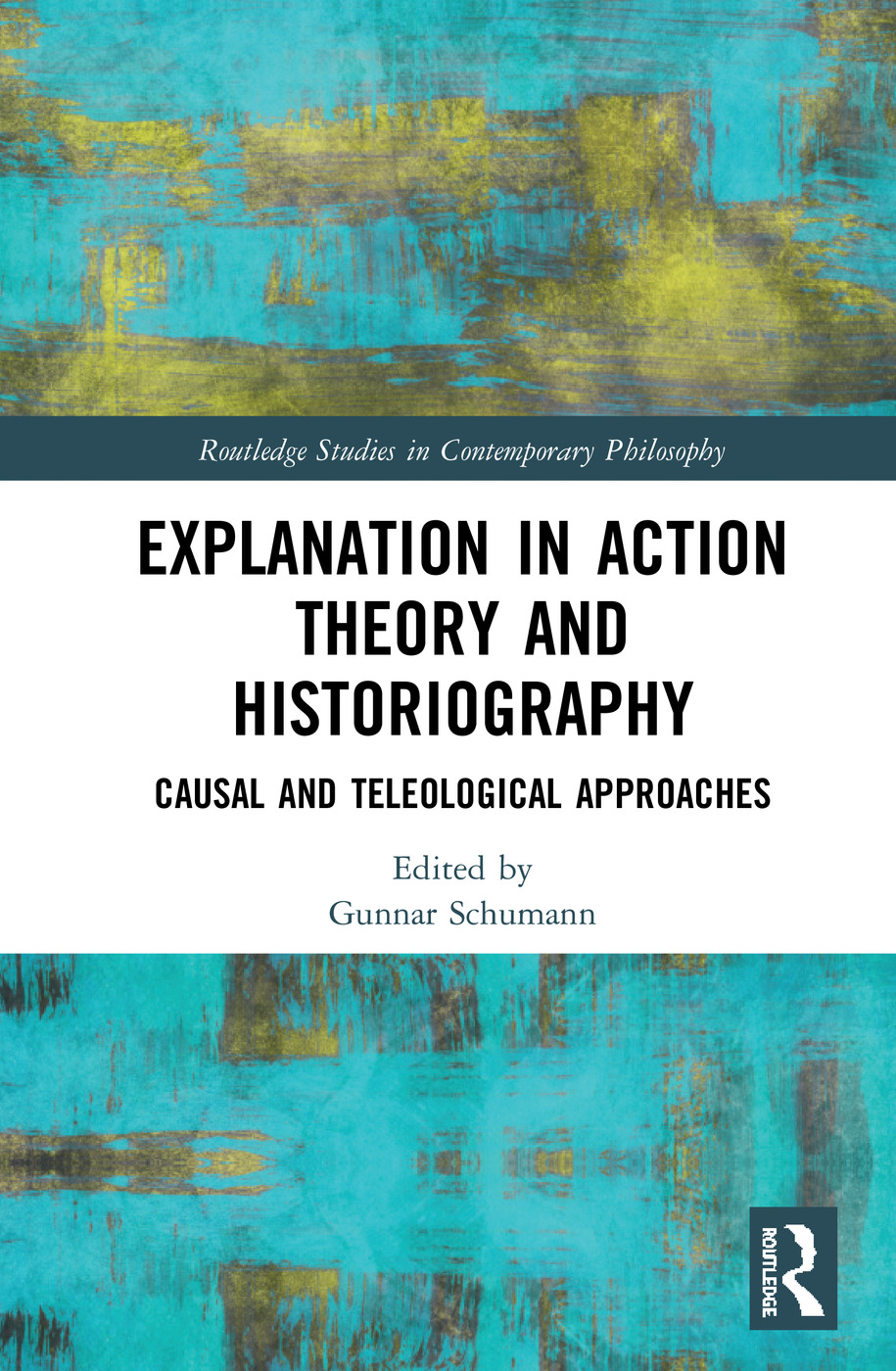 Explanation in Action Theory and Historiography