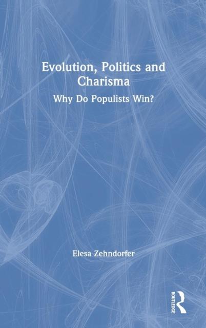 Evolution, Politics and Charisma