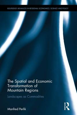The Spatial and Economic Transformation of Mountain Regions