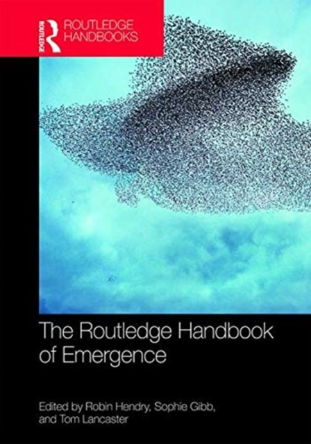 The Routledge Handbook of Emergence