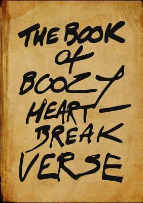The Book of Boozy Heartbreak Verse