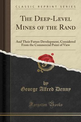 The Deep-Level Mines of the Rand