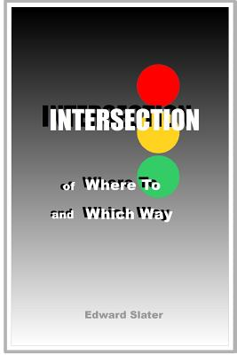 Intersection of Where to and Which Way