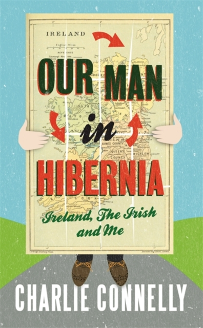 Our Man in Hibernia