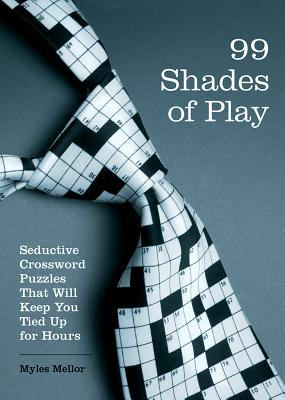99 Shades of Play