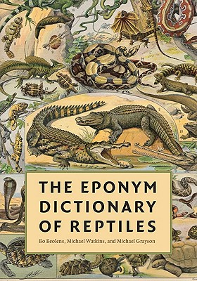 The Eponym Dictionary of Reptiles