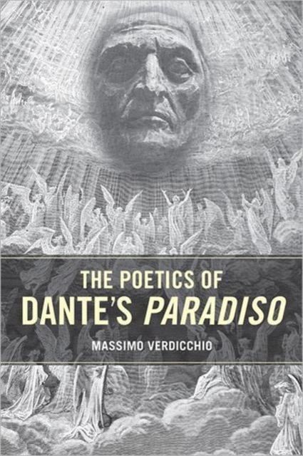 The Poetics of Dante's Paradiso