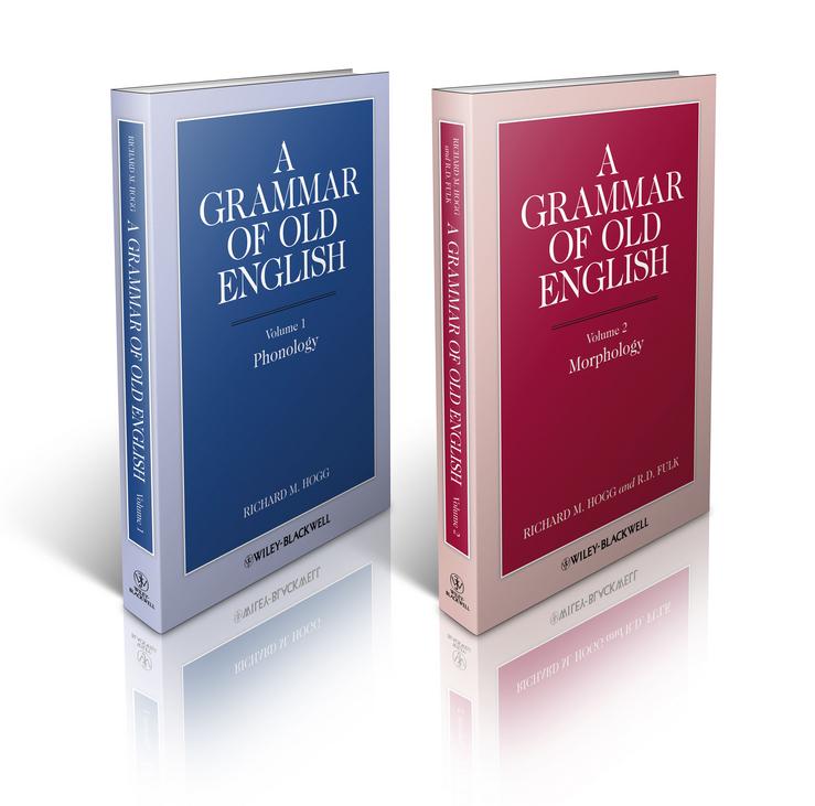 A Grammar of Old English, 2 Volume Set