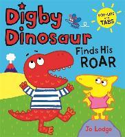Digby Dinosaur Finds His Roar