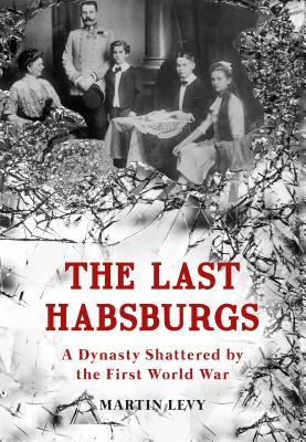 The Last Habsburgs