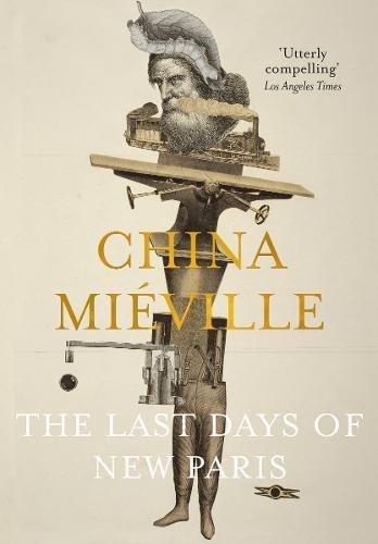 Mieville*Last Days of New Paris