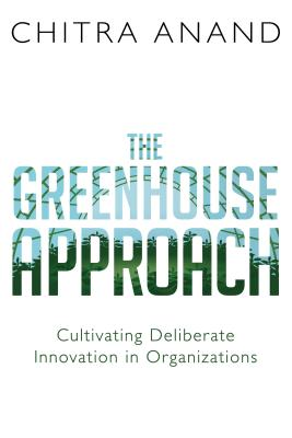 The Greenhouse Approach