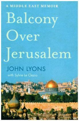 Balcony Over Jerusalem