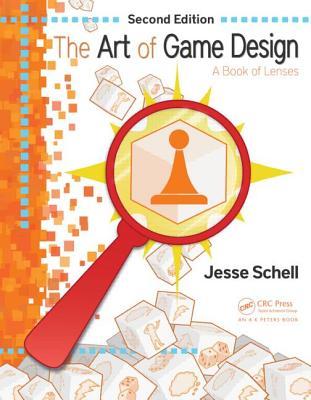 The Art Of Game Design De Jesse Schell