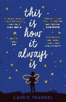 This Is How It Always Is: The warm and uplifting novel about