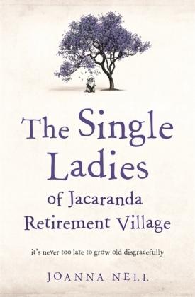 Single Ladies of Jacaranda Retirement Village