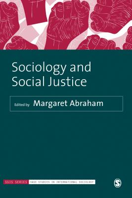 Sociology and Social Justice in the 21st Century