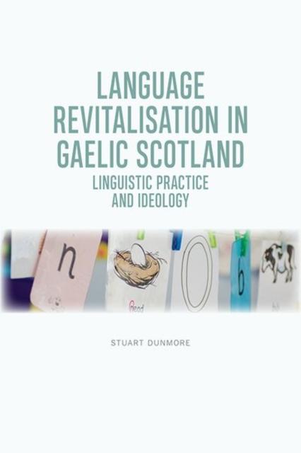 Language Revitalisation in Gaelic Scotland